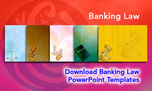 Banking Law Legal PowerPoint Templates