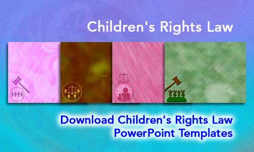Children's Rights Law Legal PowerPoint Templates