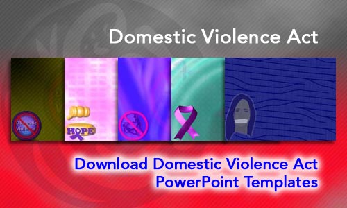 Domestic Violence Act Legal PowerPoint Templates