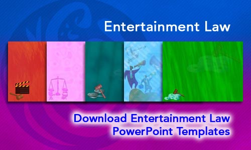 Entertainment Law Legal PowerPoint Templates