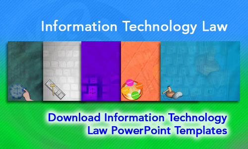 Information Technology Law Legal PowerPoint Templates