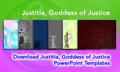 Justitia, Goddess of Justice Legal PowerPoint Templates