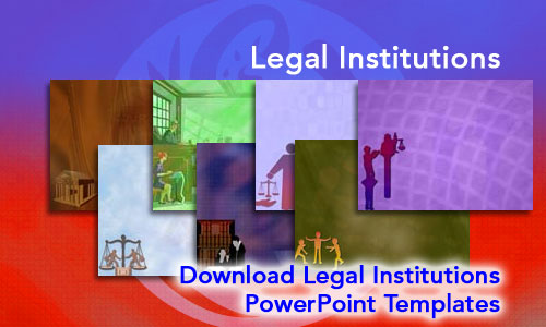 Legal Institutions Legal PowerPoint Templates