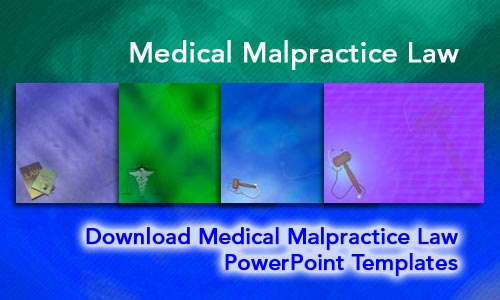 Medical Malpractice Law Legal PowerPoint Templates