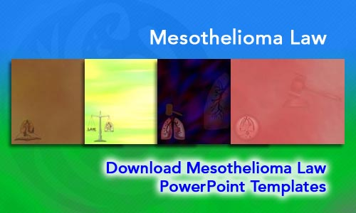 Mesothelioma Law Legal PowerPoint Templates