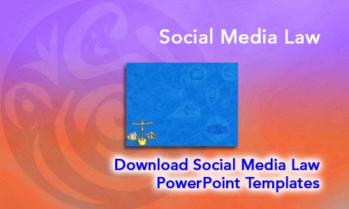 Social Media Law Legal PowerPoint Templates