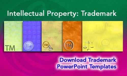 Intellectual Property: Trademark Legal PowerPoint Templates